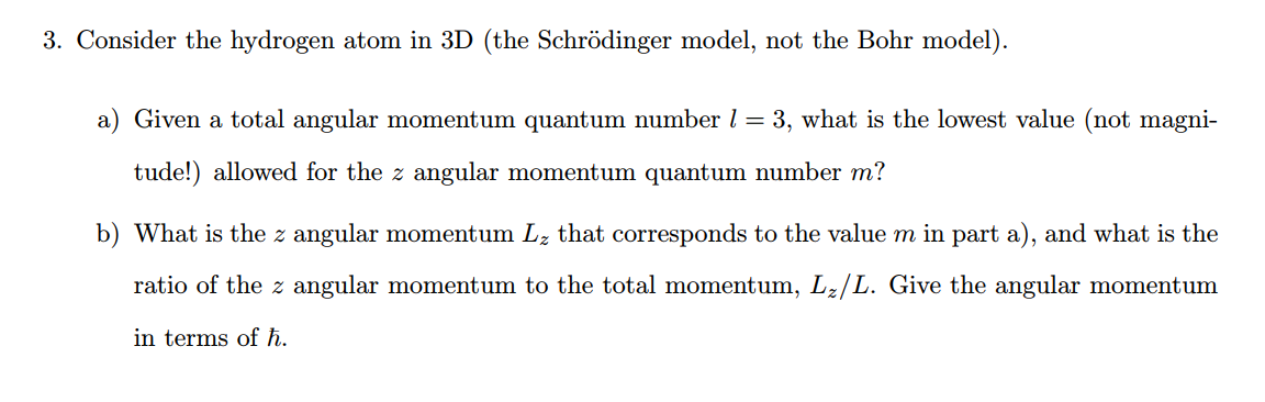 solved consider the hydrogen atom in 3d the schrodinger