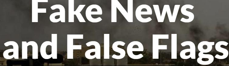 http://labs.thebureauinvestigates.com/fake-news-and-false-flags/