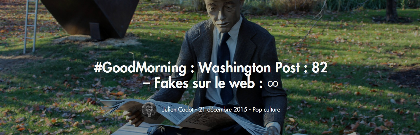 http://www.numerama.com/pop-culture/135716-goodmorning-fakes-washington-post-82.html