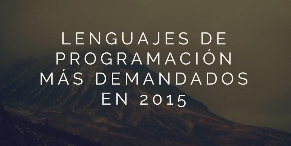 Lenguajes de programación más demandados en 2015